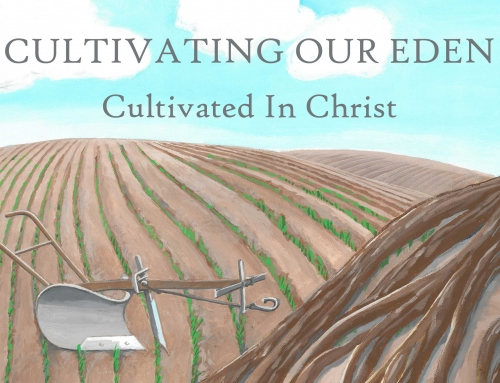 Cultivated In Christ – Wheaton