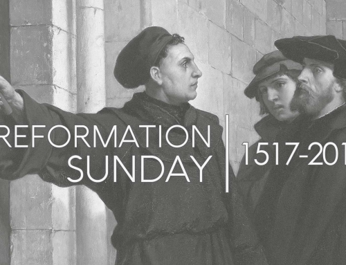 Reformation Sunday – Wheaton