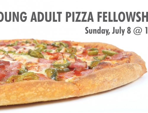 Young Adult Pizza Fellowship – 7/8