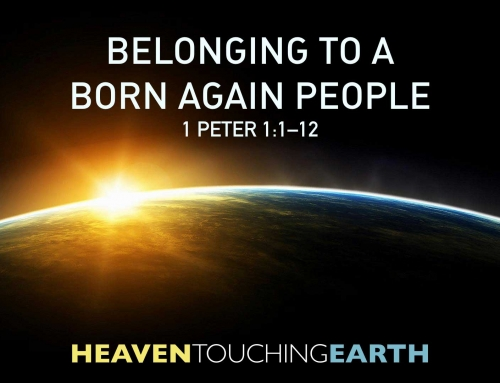 Belonging To A Born Again People – Wheaton