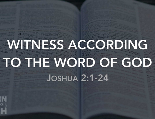 Witness According to the Word of God – Wheaton