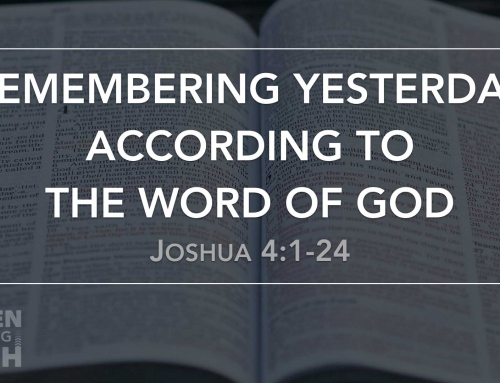 Remembering Yesterday According to the Word of God – Warrenville