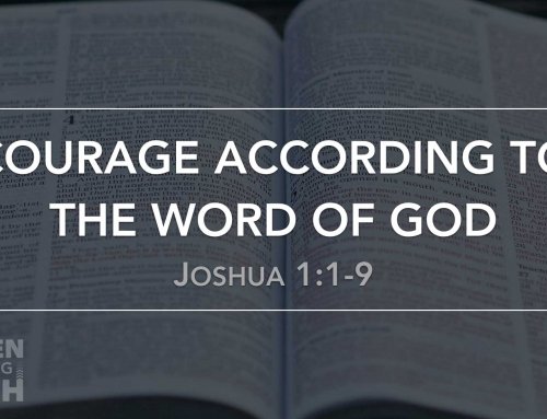Courage According to the Word of God – Wheaton
