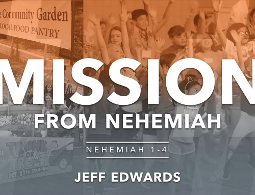 Mission from Nehemiah – Jeff Edwards