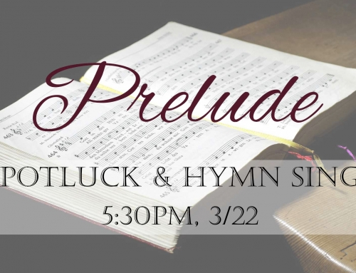 Prelude Potluck and Hymn Sing