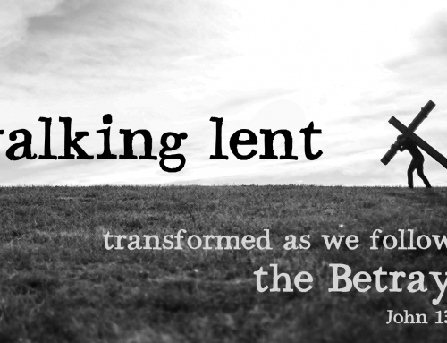 Transformed as we Follow the Betrayed – John 13:18-30 study (March 10, 2019)