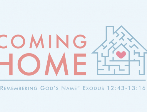 Remembering God's Name – Exodus 12:43-13:16 IMPEL study (November 10, 2019)