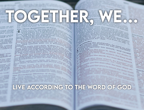 Together We…Live According To God's Word – Wheaton